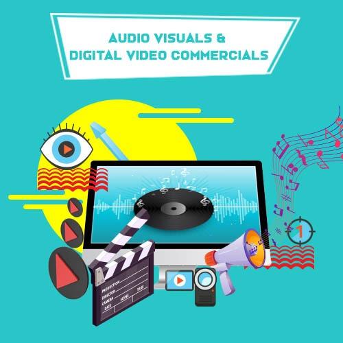 Audio Visual and Digital Video Commercials